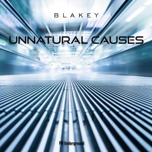 PRU138 : Blakey - Unnatural Causes