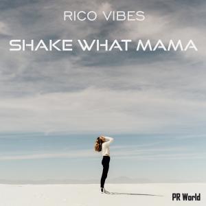 PRU166 : Rico Vibes - Shake what mama