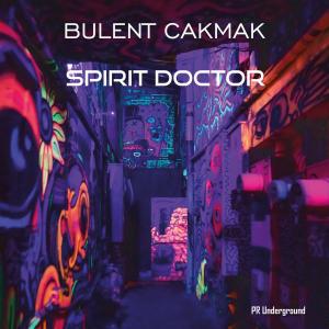 PRU179 : Bulent Cakmak - Spirit Doctor