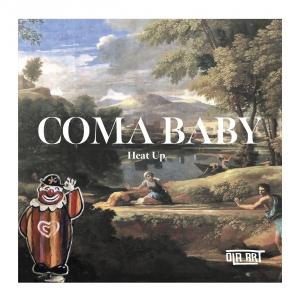 PRREC446A : Coma Baby - Heat Up