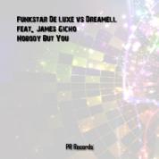 Funkstar De Luxe Vs Dreamell Feat James Gicho Climbs to #14 on SDC